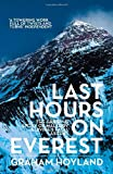 Last Hours on Everest: The gripping story of Mallory and Irvine's fatal ascent