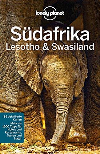 Preisvergleich Produktbild Lonely Planet Reiseführer Südafrika, Lesoto & Swasiland (Lonely Planet Reiseführer Deutsch)