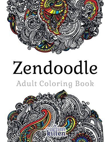 Zendoodle - Adult Coloring Book: 49 of the most exquisite designs for a relaxed and joyful coloring time por Cotton Kitten