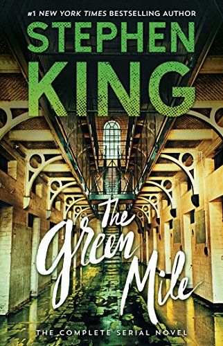 The Green Mile: The Complete Serial Novel por Stephen King