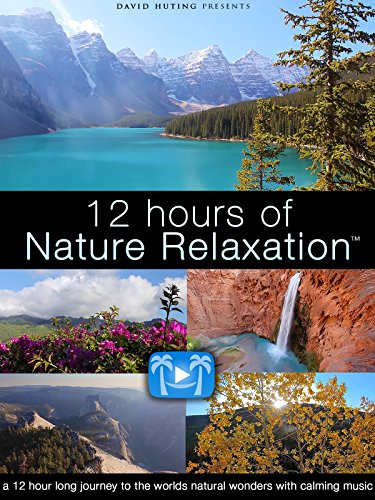 12 Hours of Nature Relaxation [OV]