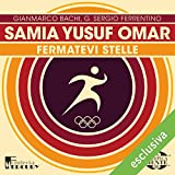 Samia Yusuf Omar. Fermatevi stelle: Olimpicamente