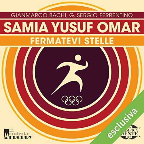Samia Yusuf Omar: Fermatevi stelle (Olimpicamente)  Audiolibri