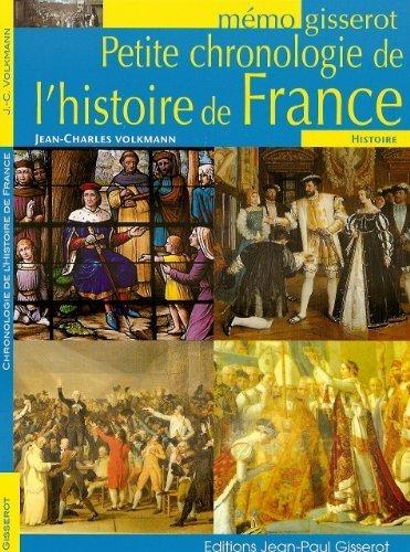 Petite chronologie de l'histoire de France - mémo de Jean-Charles Volkmann (2011) Broché
