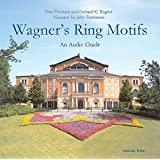 Wagner's Ring Motifs, 2 CDs. An Audio Guide