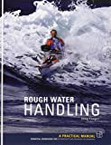 Rough Water Handling: Essential Knowledge for Intermediate and Advanced Sea Kayakers