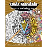Mandalas to Color: Owls Mandala Pattern Coloring Pages (50 Intricate Mandala Coloring Books for Grown-Ups)
