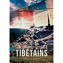 Les Tibetains (Romans, Essais, Poesie, Documents)