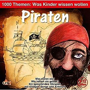 Piraten: 1000 Themen - Was Kinder wissen wollen
