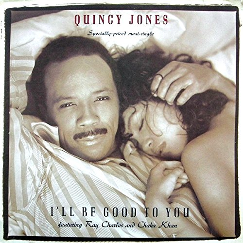 quincy-jones-featuring-ray-charles-and-chaka-khan-ill-be-good-to-you-qwest-records-921-430-0