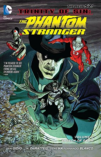 Phantom Stranger Volume 2 Breach Of Faith (TP The New 52) (Trinity of Sin) por J.M. DeMatteis