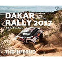 Dakar Rally 2017: The Inferno