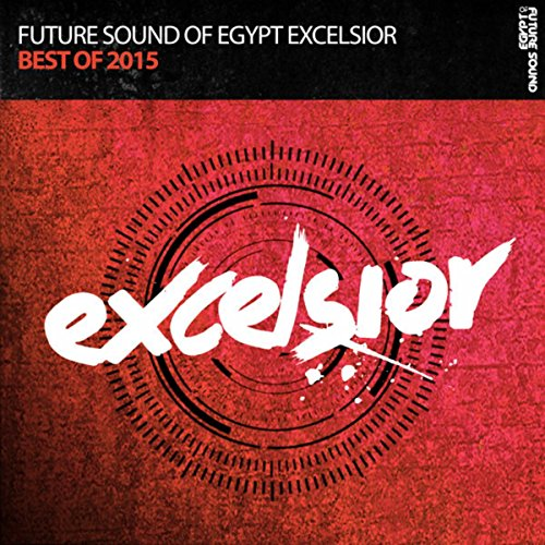Future Sound of Egypt Excelsior - Best of - Of Sound Future Egypt