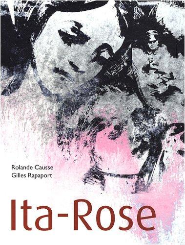 Ita-Rose par Rolande Causse