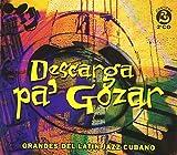 Descarga pa' gozar (Grandes del latin jazz cubano)