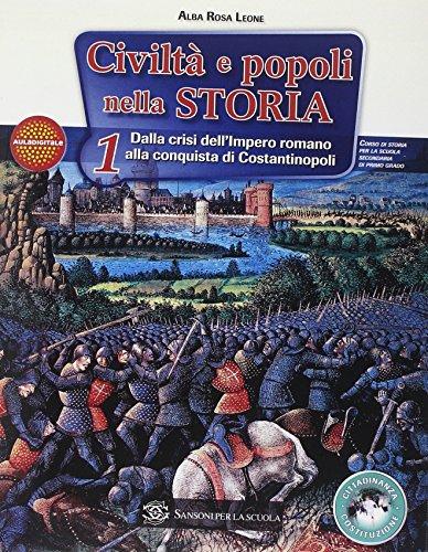 Civiltà e popoli nella storia. Storia antica. Per la Scuola media: 1