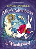 Alice's Adventures in Wonderland: Faber Children's Classics