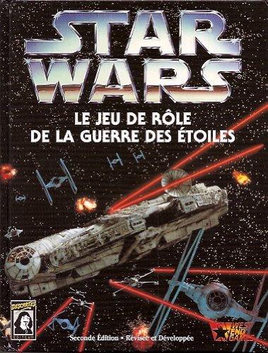 Star Wars le jeu de rôle de la guerre des étoiles