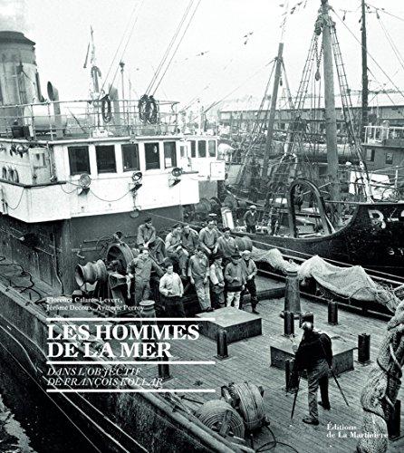 Les hommes de la mer : Dans l'objectif de François Kollar par François Kollar