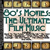 80's Movies: The Ultimate Film Music