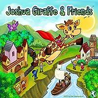 Joshua Giraffe & Friends