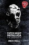 Metallica: Enter Night - The Biography