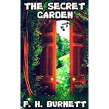 The Secret Garden: By Frances Hodgson Burnett (Illustrated) + FREE Alice's Adventures In Wonderland (English Edition)