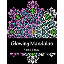 Glowing Mandalas: Coloring Book for Adults