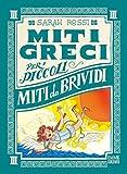 Miti da brividi. Miti greci per i piccoli. Ediz. a colori: 3