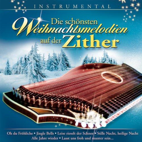 Die schönsten Weihnachtsmelodien auf der Zither