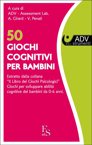 50 Giochi cognitivi per bambini.: Estratto dalla collana