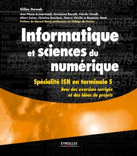 Informatique et sciences du numrique: Spcialit ISN en terminale S
