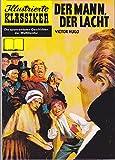 ILLUSTRIERTE KLASSIKER   Hethke HARDCOVER Ausgabe 22, Der Mann der lacht (Reprint)