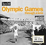 The Olympic Games through a lens (Time Out Guides)