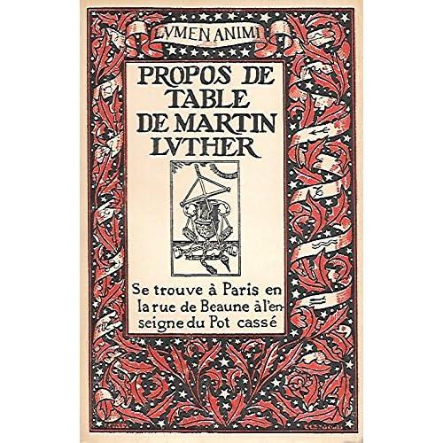 Propos de Table de Martin Luther (livre troisième) - Enrichi de bois gravés