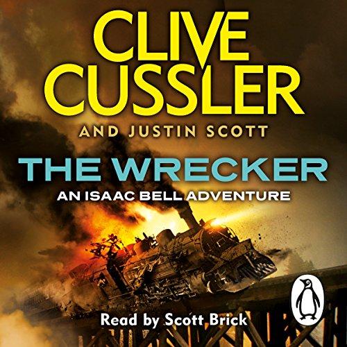 The Wrecker: Isaac Bell, Book 2 Test