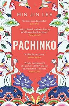 Pachinko by [Lee, Min Jin]