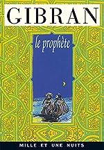 Le Prophète de Khalil Gibran