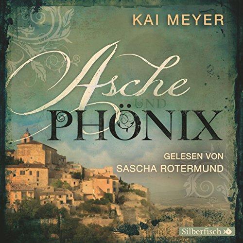Buchseite und Rezensionen zu 'Asche und Phönix' von Kai Meyer