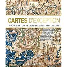 Cartes d'exceptions - 3500 ans de représentation du monde