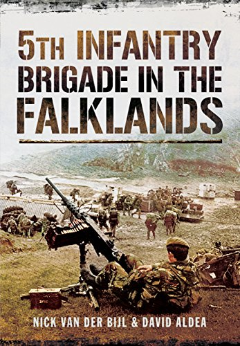 5th Infantry Brigade in the Falklands War by Nick van der Bijl (12-Feb-2014) Paperback