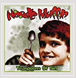 Songtexte von Noodle Muffin - Teaspoons of Sin