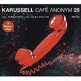 Café Anonym (25th Anniversary Edition)