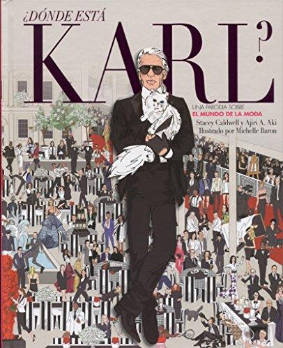 ¿Dónde está Karl?: Una parodia sobre el mundo de la moda (Crossover)