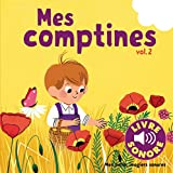 Mes comptines (Tome 2): 6 images à regarder, 6 comptines à écouter