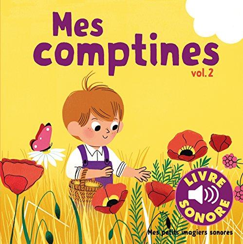 Mes comptines (Tome 2): 6 images à regarder, 6 comptines à écouter par Collectif