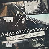 Songtexte von American Authors - Oh, What a Life