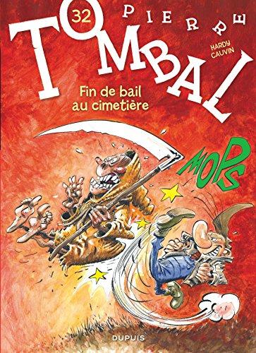 Pierre Tombal - tome 32 - Fin de bail au cimetière