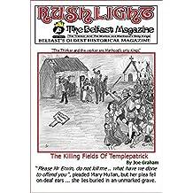 The Killing Fields of Templepatrick: Rushlight: The Belfast Magazine