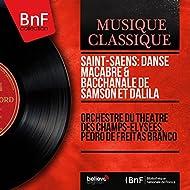 Saint-Saëns: Danse macabre & Bacchanale de Samson et Dalila (Mono Version)